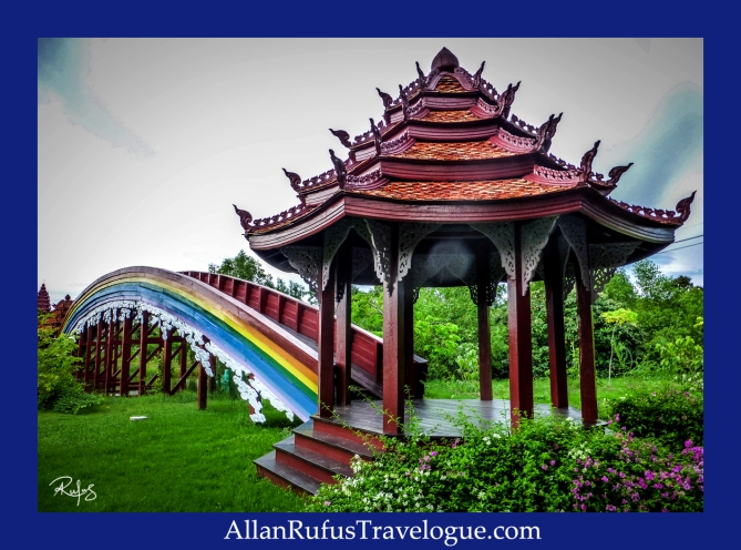 The Rainbow Bridge - The Ancient City ( Muang Boran)